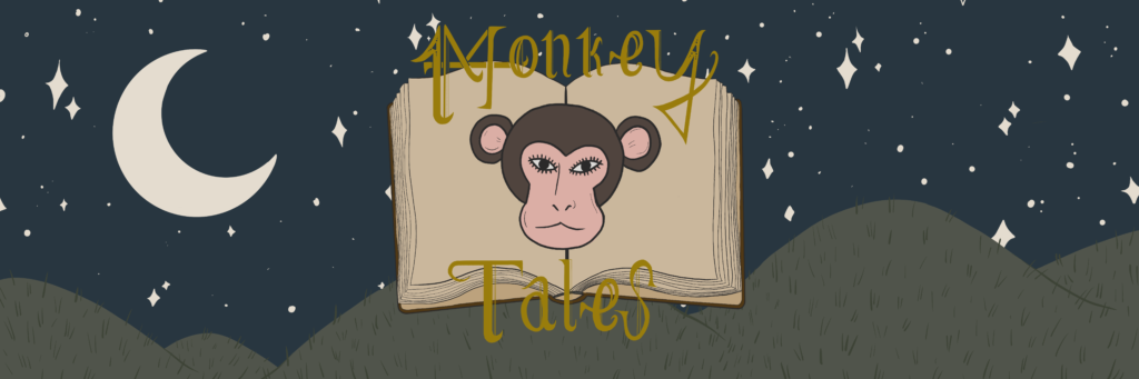 MonkeyTales logo - background is a night sky with hills behind; the logo itself is an open book with a cartoon monkey superimposed and the title of the show split above and below.