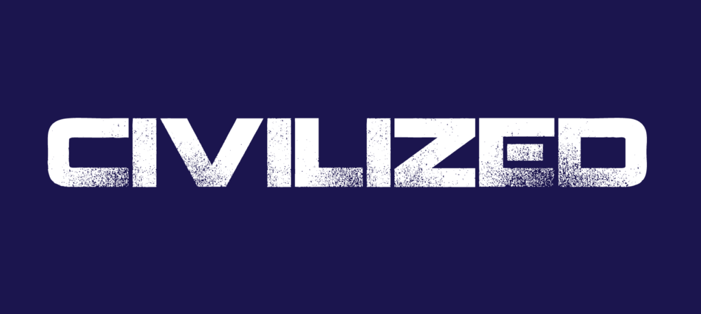"The text, ""Civilized,"" in a stylized sci-fi font, white on a dark blue background"