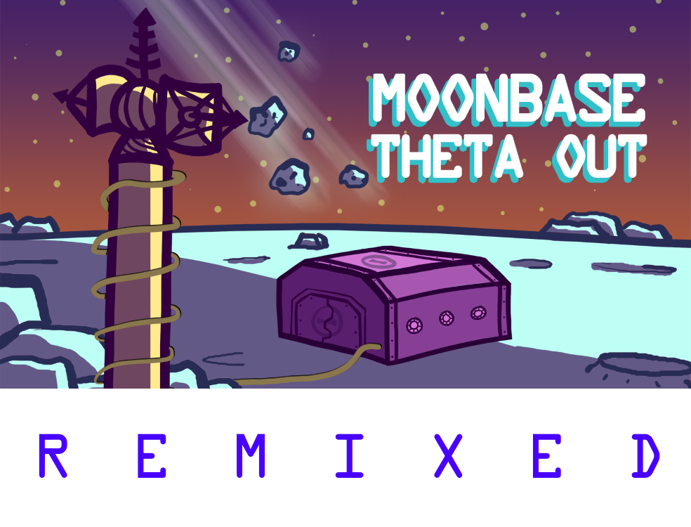"The Moonbase Theta, Out logo - a cartoon of the surface of the Moon with a small bunker and a communications tower. Beneath the logo is the word, ""Remixed."""