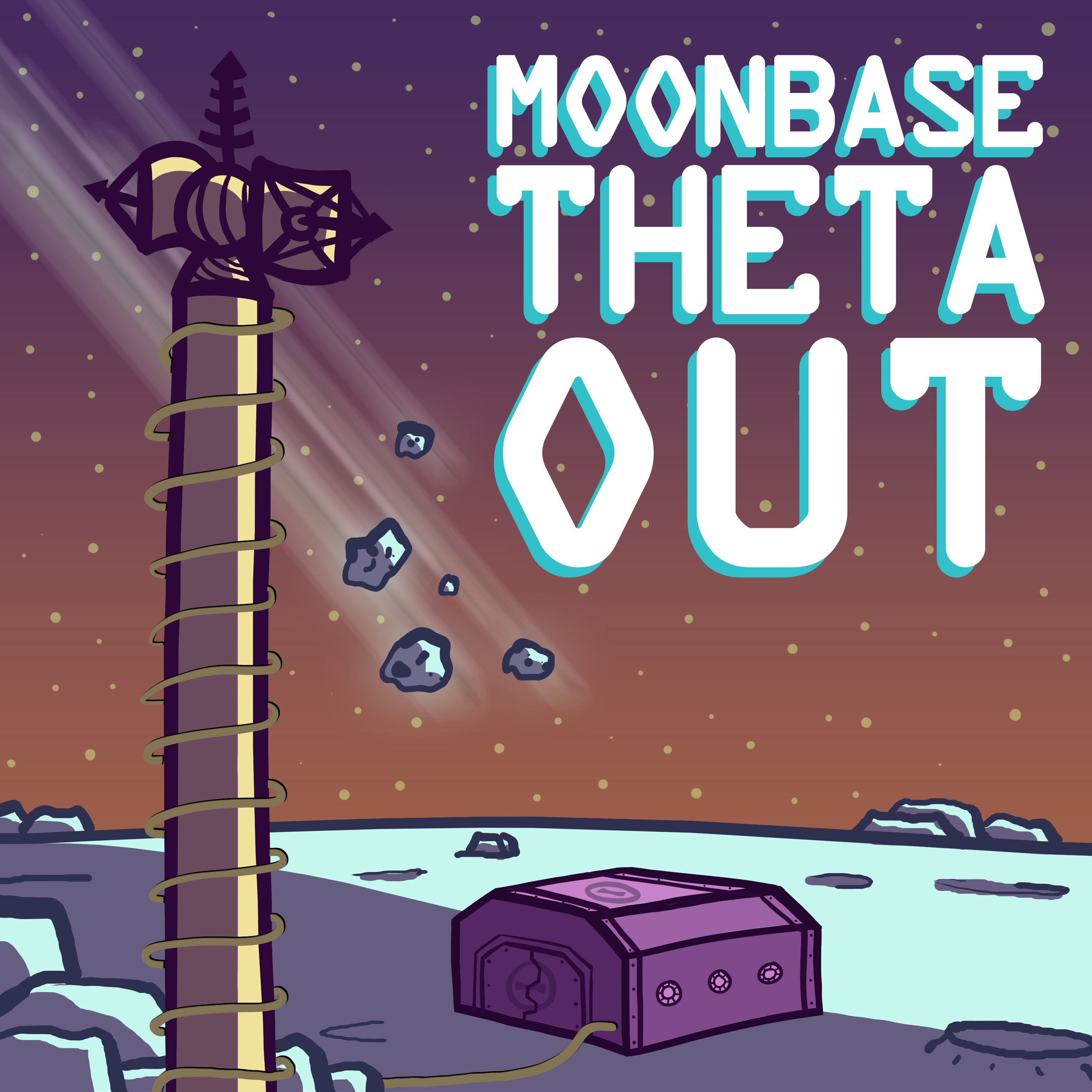 Moonbase Theta, Out Podcast